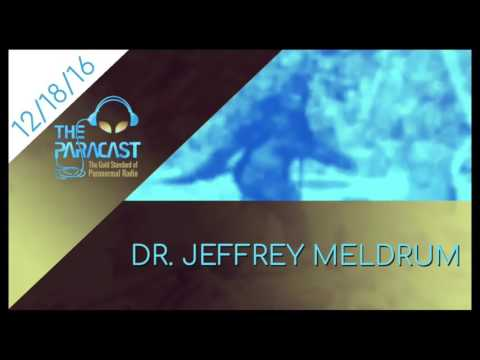 The Paracast: December 18, 2016 — Dr. Jeffrey Meldrum