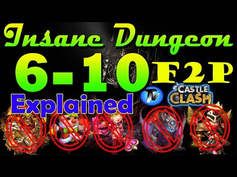 Castle Clash - Insane Dungeon 6-10 (Explained) Without Ghoulem,gf,val,michael,nick[F2P] | 2 Flamed