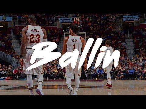 "Cleveland Cavaliers 2017-2018 Season Pump Up || ""Ballin"""