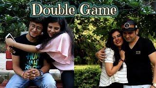 Double Game   Ft. Nakul Khatri Vines   Sahil Batra Films