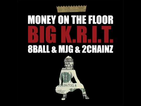 Big K.R.I.T - Money On The Floor Ft. 8 Ball, MJG, & 2 Chainz