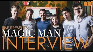 Magic Man Interview | Before The Waves