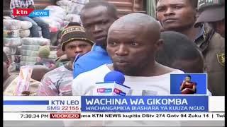Wachina wa Gikomba | Wachina wachangamkia biashara ya kuuza nguo Gikomba