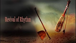 Revival of Rhythm ...a documentary film on tribal musical instruments