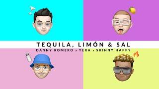 Смотреть клип Danny Romero, Yera, Skinny Happy - Tequila, Limón Y Sal