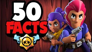 50 BRAWL STARS Facts that YOU Should Know!