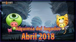 Ignit Games - Alquimia del Jugador - Abril 2018!