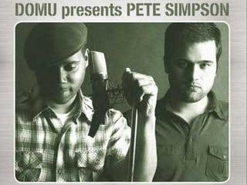 """Domu Presents Pete Simpson - """"The Way I See"""""""