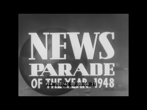 1948 CASTLE FILM NEWS PARADE  BERLIN CRISIS  PALESTINE / ISRAEL  PRESIDENT TRUMAN RE-ELECTED 70374c