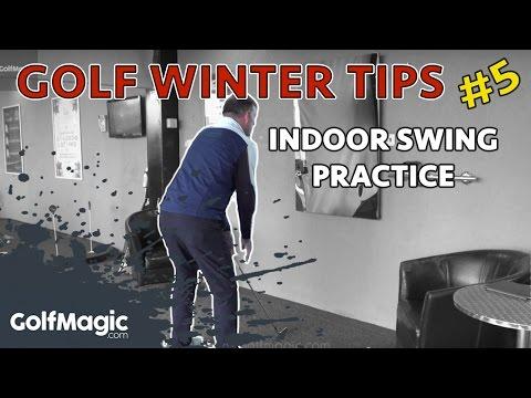 Golf Winter Tip #5: Indoor swing practice
