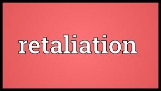 Retaliation Meaning