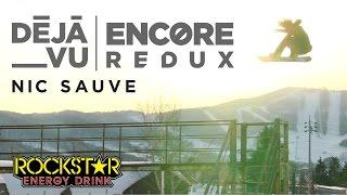 Deja Vu Encore Redux - Nic Sauve