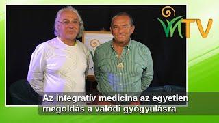 Az integratív medicina az egyetlen megoldás a valódi gyógyulásra - Dr. Taraczközi István