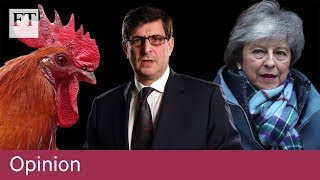 Brexit Theresa May's dangerous game of political chicken