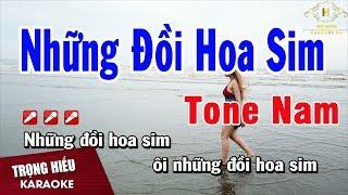 Karaoke Những Đồi Hoa Sim Tone Nam Nhạc Sống | Trọng Hiếu