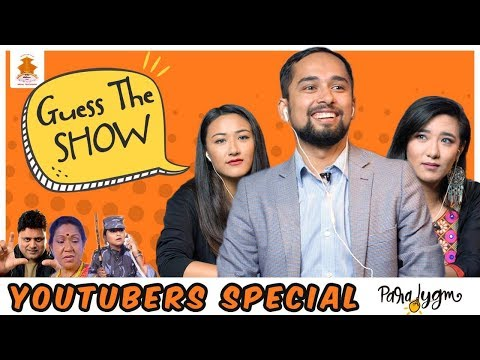 |  GUESS THE SHOW  |  YOU-TUBERS EDITION  |  CLASSIC NEPAL TELEVISION SPECIAL