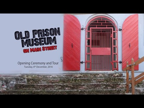 Old Prison Museum Opening Ceremony and Tour