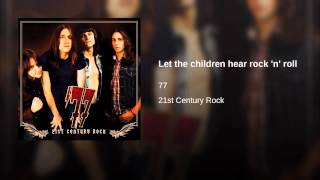 Let the children hear rock