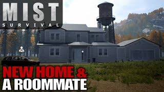NEW HOME & A ROOMMATE & STEALTH ATTACKS | Mist Survival Let