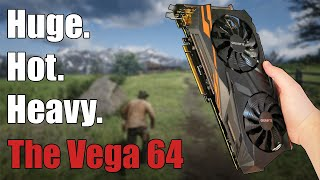 should You Buy a VEGA 64 In Late 2019?