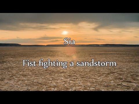 Sia - Fist fighting a sandstorm[NAPISY PL, TEKST PL]