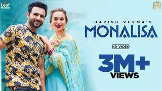 Monalisa | Harish Verma | Desi Crew | Latest Punjabi Songs 2021 | New Punjabi Songs 2021