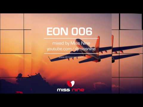 Terrace Grooves - EON 006 mixed by Miss Nine