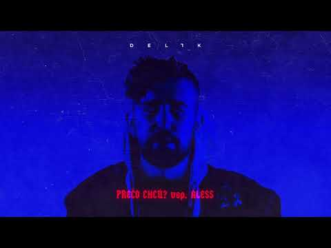 Delik - Prečo chcú feat. Aless (prod. DJ Wich)