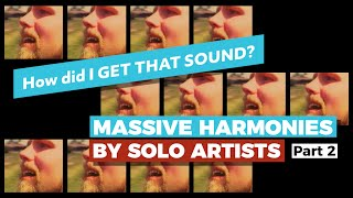 """MASSIVE HARMONIES by SOLO Artists,Part 2 — Emulating The Beatles """"Because"""" with 13 of my own voice"""