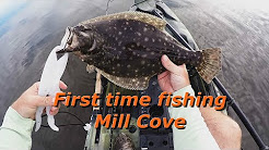First time fishing Mill Cove