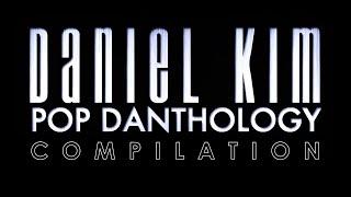 Download Pop Danthology by Daniel Kim Compilation (2010-2019)