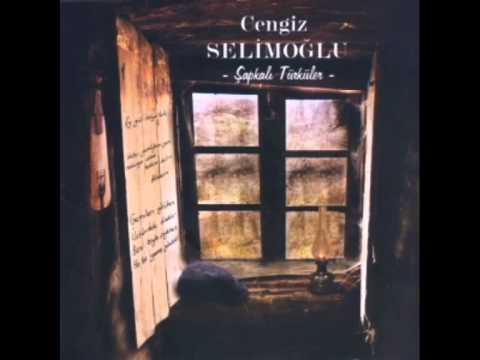 Cengiz Selimoğlu - Ela Sevdalim Ela