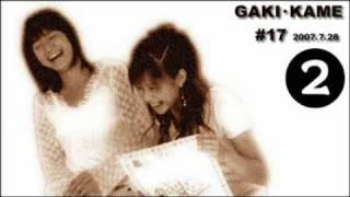 07.07.28 GAKI-KAME 2/3 - Niigaki Risa, Kamei Eri, Tanaka Reina [Radio]