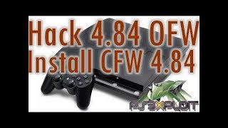 Tutorial: Jailbreak PS3 and install CFW 4.84 on OFW 4.83 & 4.84 with HFW