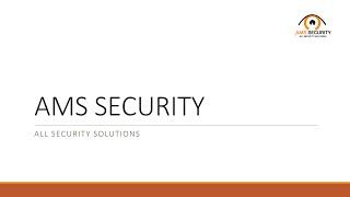 AMS Security- No 1 Security System Company in Delhi India