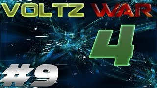 Voltz War 4 - Episode 9 - Fort Nucleus