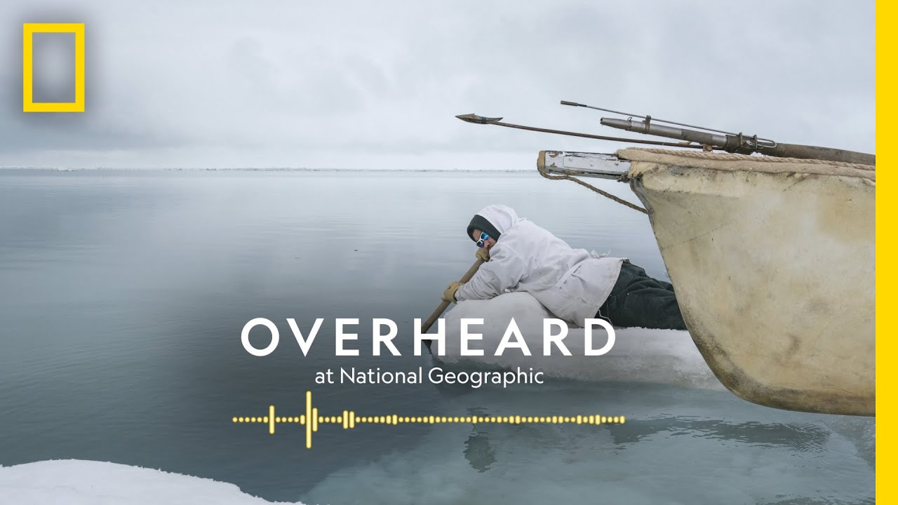 Camping on Sea Ice with Whale Hunters | Podcast | Overheard at National Geographic