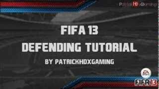 Fifa 14 (13)   Defending Tutorial   How to defend in Fifa 13   IN-DEPTH   by PatrickHDxGaming