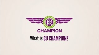 Introduction of CU CHAMPION