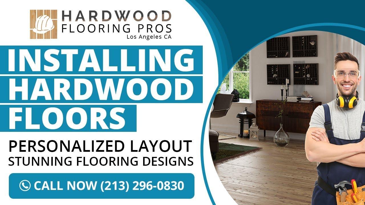 Installing Hardwood Floors Los Angeles Ca Call 213 296 0830