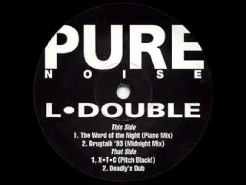L DOUBLE  - THE WORD OF THE NIGHT (Piano Mix)