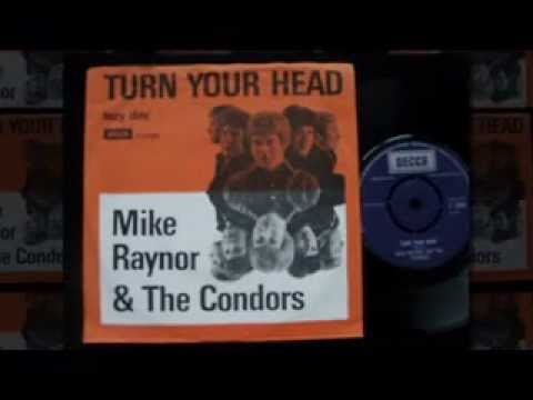 Mike Raynor & The Condors - Turn Your Head