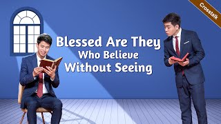 """Christian Crosstalk """"Blessed Are They Who Believe Without Seeing"""""""