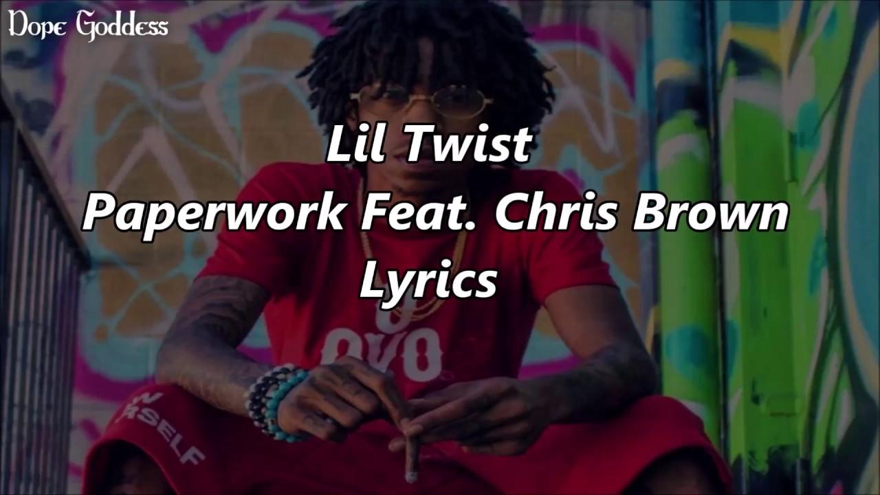 Download Lil Twist - Paperwork Feat. Chris Brown (Lyrics)