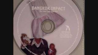 Bangkok Impact - Taming The Taurus