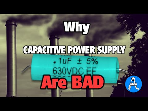 Why Capacitive Power Supply should be avoided
