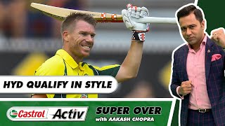 HYD IN - KOL OUT of the PLAYOFFS   Rise of SAHA   Castrol Activ Super Over with Aakash Chopra
