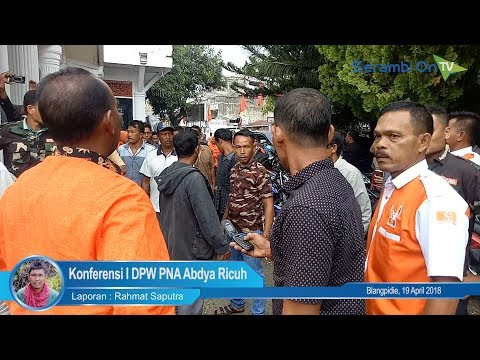 Konferensi I DPW PNA Abdya Ricuh