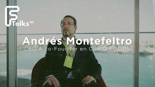 Entrevista a Andrés Montefeltro - CEO & Co-founder Cubiq Foods  - Ftalks'20 (KM ZERO)