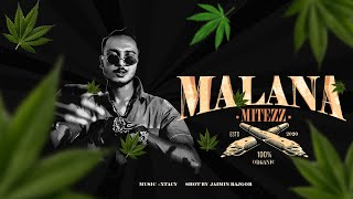 Malana - MITEZZ | Official Music Video (PROD by XTACY)